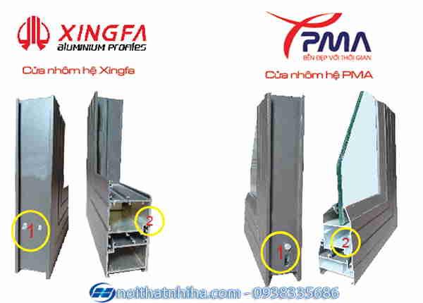 So sánh nhôm PMA và Xingfa